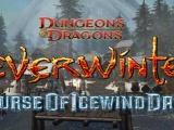 Curse of Icewind dale- Data Premiery!