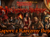 Polskie Forum Neverwinter - Raport z Karczmy Boju